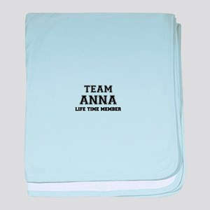 Team ANNABEL, life time member baby blanket