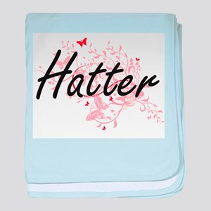 Hatter Artistic Job Design with Butte baby blanket
