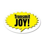 Transmit Joy Ginormous 35x21 Oval Wall Decal