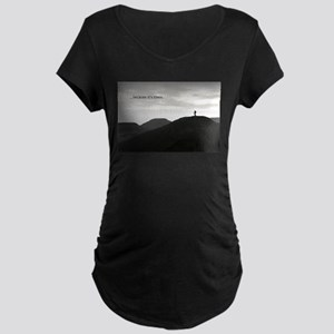 Because It's There Maternity T-Shirt