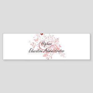 Higher Education Administrator Arti Bumper Sticker