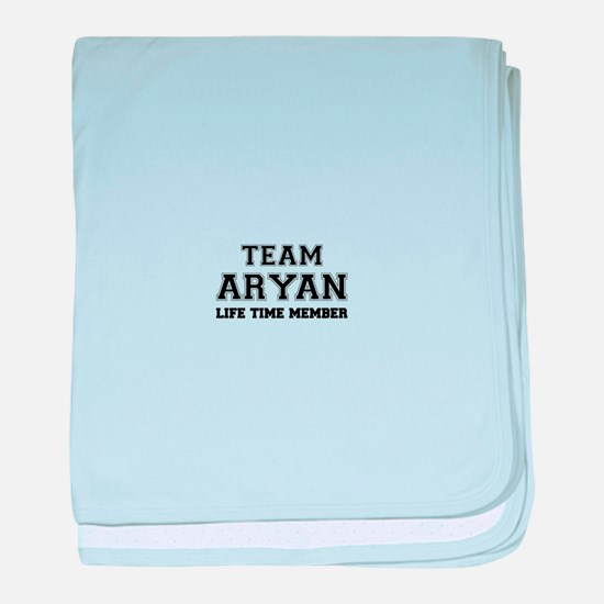 Team ARYAN, life time member baby blanket