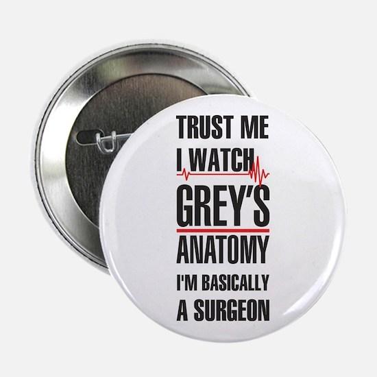 "Greys Anatomy trust me black 2.25"" Button"