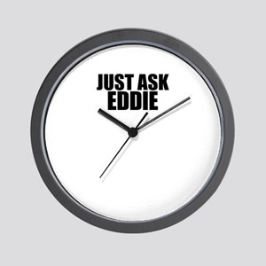 Just ask EDDIE Wall Clock
