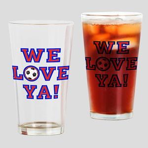 We Love Ya! USA Soccer Drinking Glass