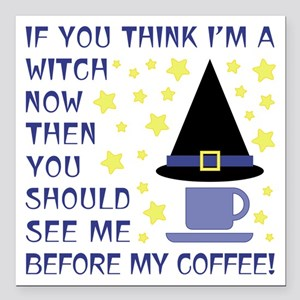 "COFFEE WITCH Square Car Magnet 3"" x 3"""