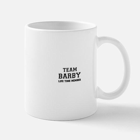 Team BARBY, life time member Mugs