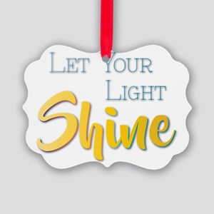 Let Your Light Shine Picture Ornament