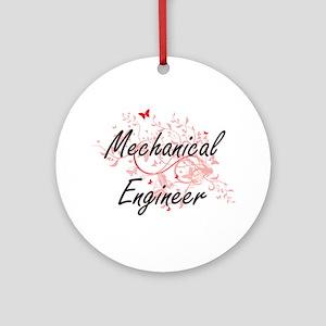 Mechanical Engineer Artistic Job De Round Ornament