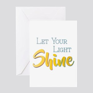 Let Your Light Shine Greeting Cards