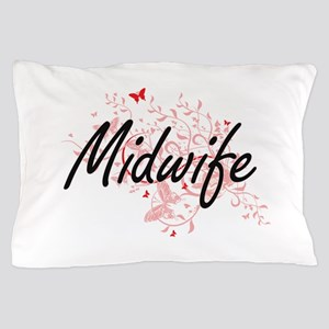 Midwife Artistic Job Design with Butte Pillow Case