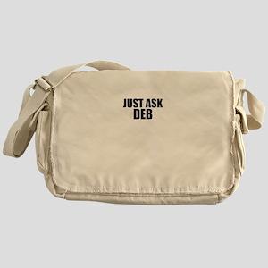 Just ask DEB Messenger Bag