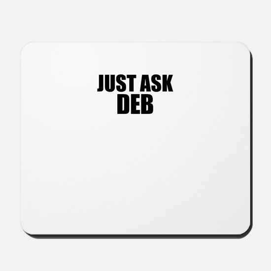 Just ask DEB Mousepad