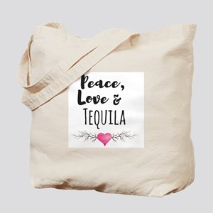 Peace, Love and Tequila Tote Bag