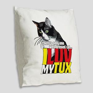 I Love My Tuxedo Cat Burlap Throw Pillow