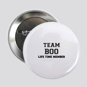 """Team BOO, life time member 2.25"""" Button"""