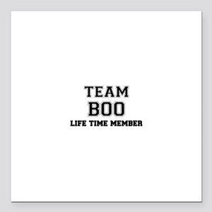 "Team BOO, life time memb Square Car Magnet 3"" x 3"""