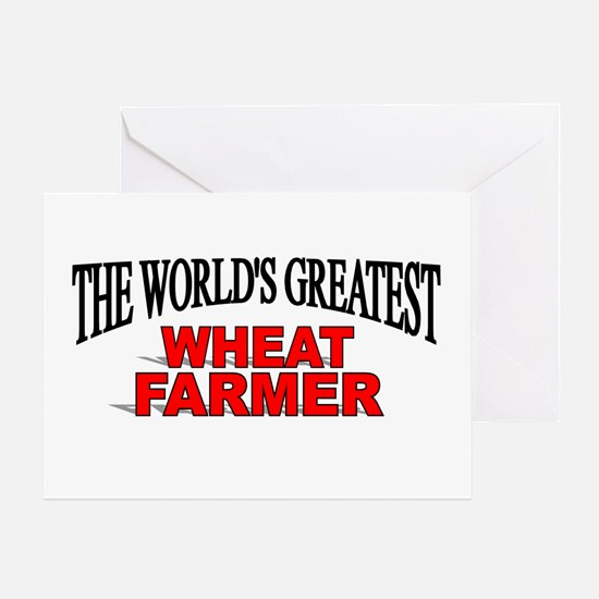 """The World's Greatest Wheat Farmer"" Greeting Card"
