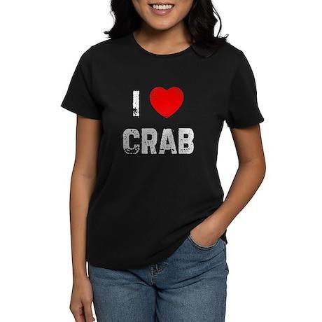 I * Crab Women's Dark T-Shirt