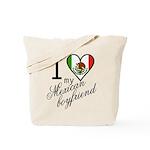 I Love Heart my Mexican Boyfr Tote Bag