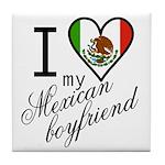 I Love Heart my Mexican Boyfr Tile Coaster