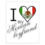 I Love Heart my Mexican Boyfr Small Poster