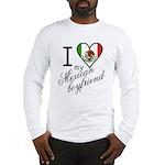 I Love Heart my Mexican Boyfr Long Sleeve T-Shirt