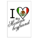 I Love Heart my Mexican Boyfr Large Poster