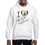 I Love Heart my Mexican Boyfr Hooded Sweatshirt