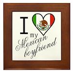 I Love Heart my Mexican Boyfr Framed Tile