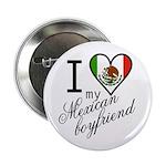 I Love Heart my Mexican Boyfr Button