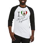I Love Heart my Mexican Boyfr Baseball Jersey