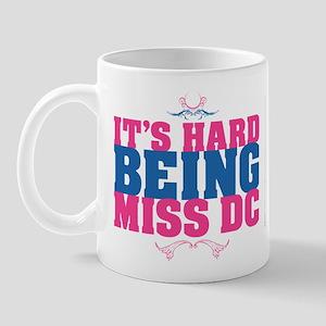 Hard Being MsDC Mug