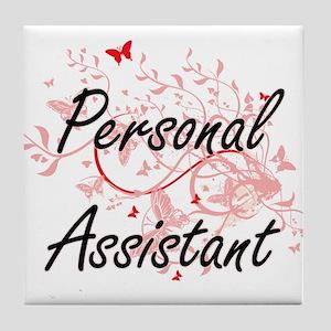 Personal Assistant Artistic Job Desig Tile Coaster