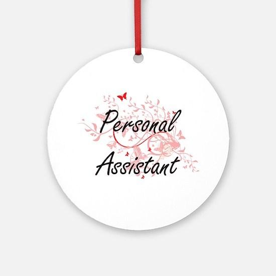 Personal Assistant Artistic Job Des Round Ornament
