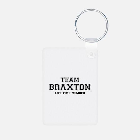 Team BRAXTON, life time member Keychains