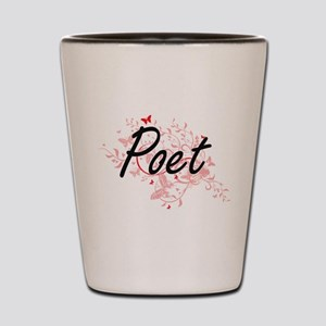 Poet Artistic Job Design with Butterfli Shot Glass
