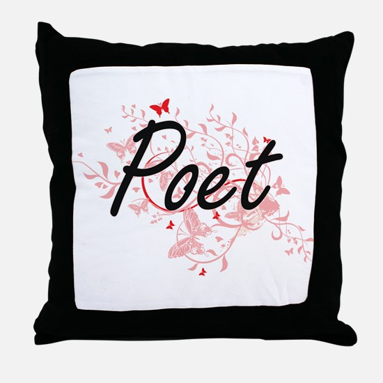 Poet Artistic Job Design with Butterf Throw Pillow