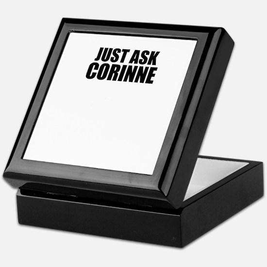 Just ask CORINNE Keepsake Box