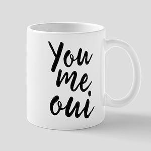 You Me Oui Mugs