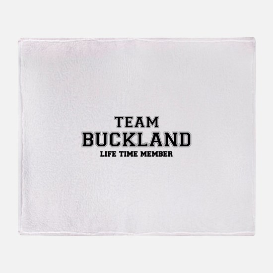 Team BUCKLAND, life time member Throw Blanket