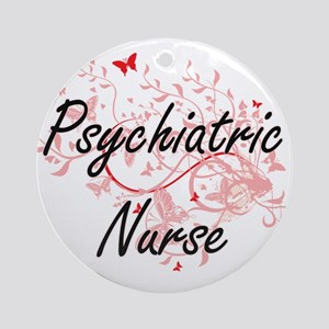 Psychiatric Nurse Artistic Job Desi Round Ornament