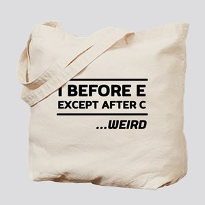 I Before E Except After C Weird Tote Bag