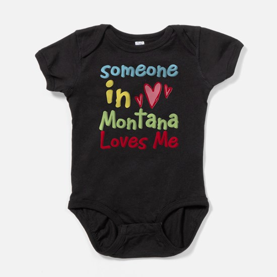 Someone in Montana Loves Me Infant Bodysuit Body S