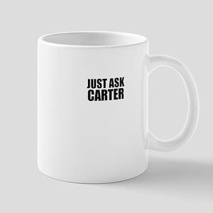 Just ask CARTER Mugs