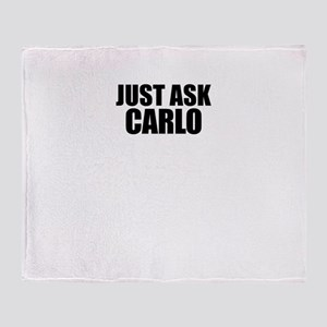 Just ask CARLO Throw Blanket