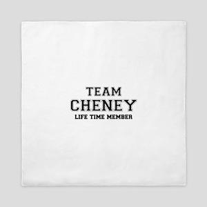 Team CHENEY, life time member Queen Duvet