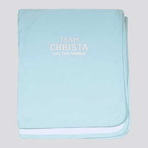 Team CHRISTA, life time member baby blanket
