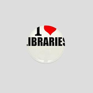 I Love Libraries Mini Button