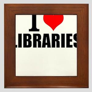 I Love Libraries Framed Tile